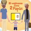 El vaticano tiene dos papas
